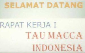 DPP Tau Macca Indonesia Gelar Raker, Ini Tujuannya